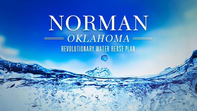 Sustainability : Norman, Oklahoma : Revolutionary Water Reuse Plan